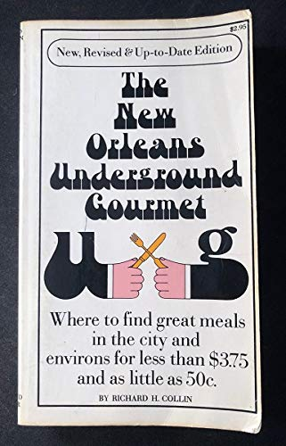 9780671214449: The Revised New Orleans Underground Gourmet