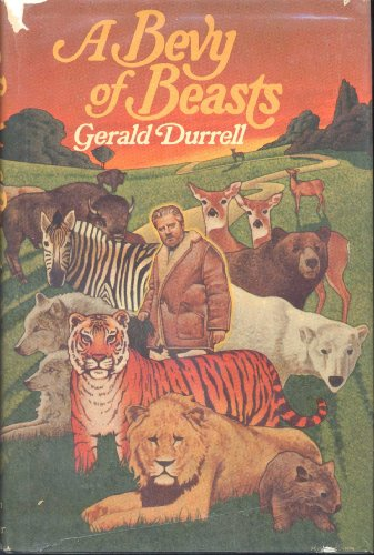 A Bevy of Beasts: Gerald Durrell