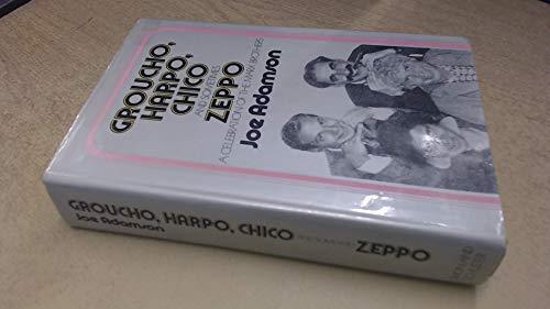 Groucho, Harpo, Chico and Sometimes Zeppo: A: Joe Adamson