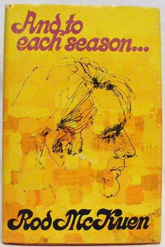 And to Each Season.: Rod mckuen