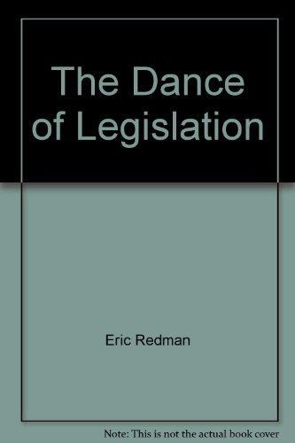 9780671214944: The Dance of Legislation