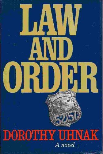Law and Order : A Novel: Dorothy Uhnak