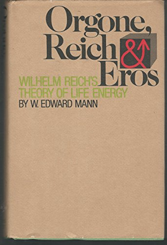 9780671215125: Orgone, Reich and Eros : Wilhelm Reich's Theory of Life Energy