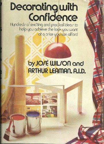 Decorate With Confidence (0671215183) by Jose Wilson; Arthur Leaman, A.I.D.