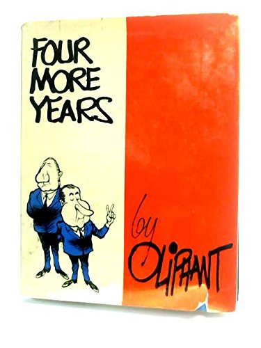 Four More Years (Signed, with drawing): Oliphant, Pat