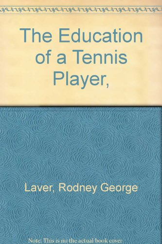 9780671215330: The Education of a Tennis Player,