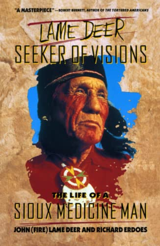 9780671215354: Lame Deer, Seeker Of Visions: The Life Of A Sioux Medicine Man
