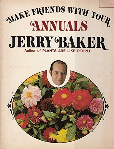 Make Friends with Your Vegetable Garden: baker, Jerry