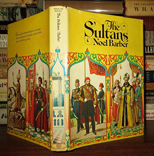 The Sultans (0671216244) by Noel Barber