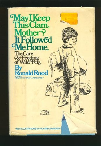 May I Keep This Clam, Mother? It: Ronald Rood