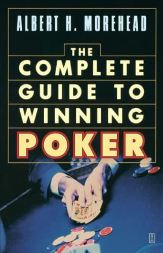 Complete Guide to Winning Poker: Albert H. Morehead