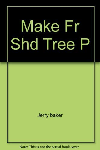 Make Friends With Your Shade Trees (0671216554) by Jerry baker