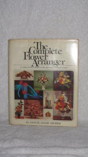 9780671216665: The Complete Flower Arranger