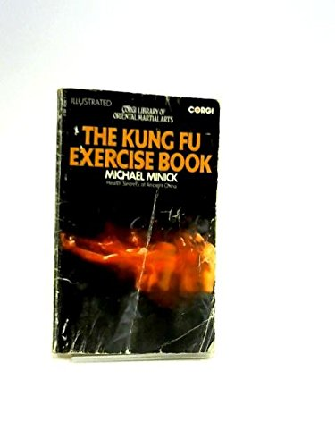 9780671217044: The Kung Fu Exercise Book: Health Secrets of Ancient China (Fireside Books)