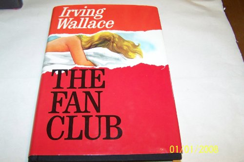 9780671217174: The Fan Club; a Novel