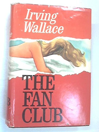 The Fan Club: Wallace, Irving