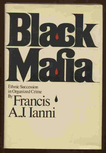 9780671217648: Black Mafia: Ethnic Succession in Organized Crime