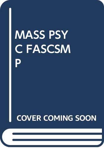 The Mass Psychology of Fascism: Reich, Wilhelm