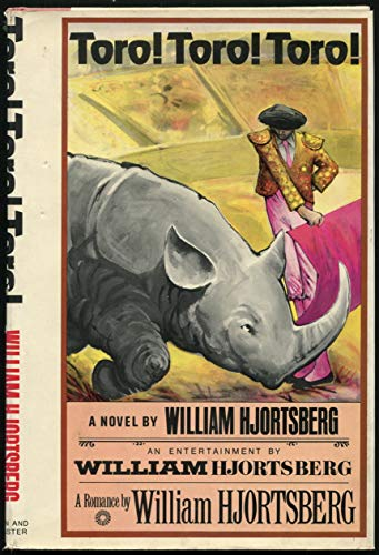 Toro! Toro! Toro!: HJORTSBERG, William