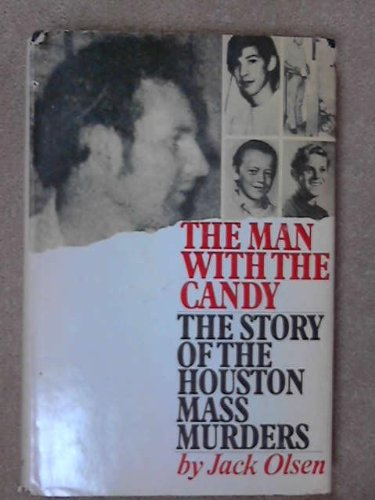 9780671218218: The Man With the Candy: The Story of the Houston Mass Murders