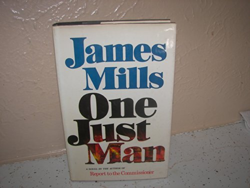One Just Man (SIGNED): Mills, James