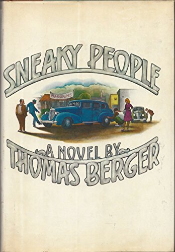 Sneaky People [Inscribed review copy]: Berger, Thomas