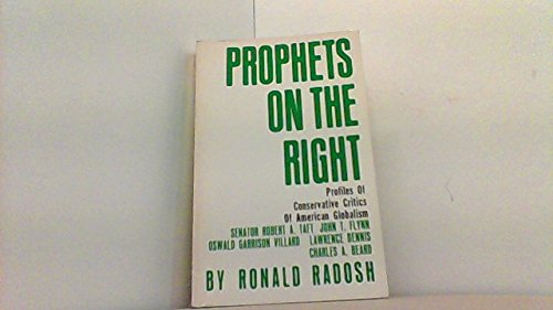 9780671219017: Prophets on the Right: Profiles of Conservative Critics of American Globalism