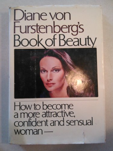 9780671219048: Diane Von Furstenberg's Book of Beauty: How to Become a More Attractive, Confident, and Sensual Woman