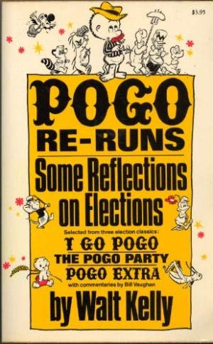 Pogo Re-Runs: Some Reflections on Elections (9780671219062) by Walt Kelly