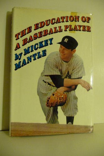 9780671219260: The Education of a Baseball Player