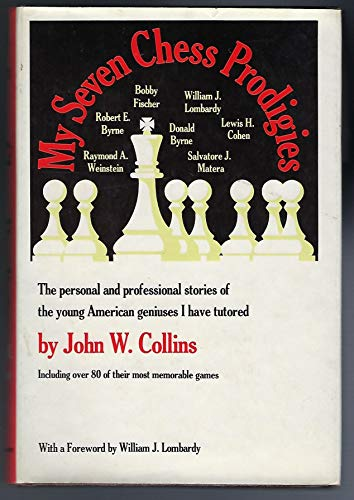 9780671219413: My seven chess prodigies : Bobby Fischer, Robert E. Byrne, William J. Lombard...
