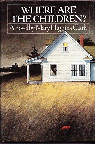 9780671219420: Where Are the Children? (Simon and Schuster Novel of Suspense)