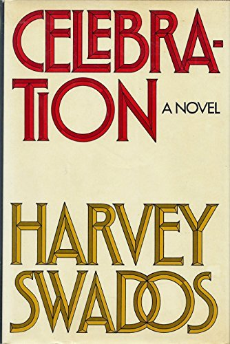 Celebration: Swados, Harvey, Illustrated by Cover Art