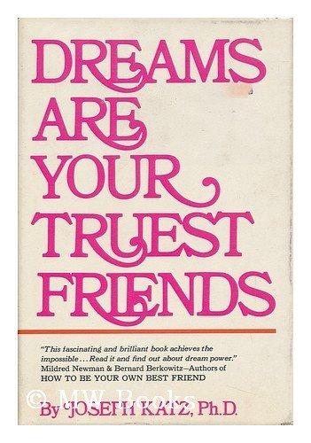 Dreams True Friend: Katz, Joseph