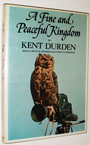 9780671219598: A Fine and Peaceful Kingdom / Kent Durden