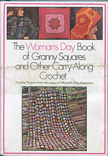 9780671219611: Woman's Day Book of Granny Squares and Other Carry-Along Crochet
