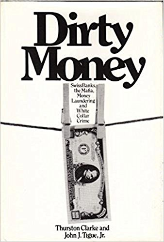 9780671219659: Dirty money : Swiss banks the Mafia money laundering and white collar crime