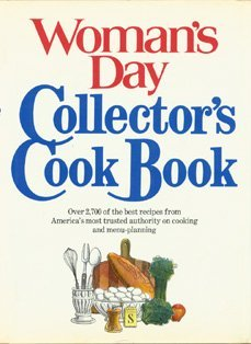 Woman's Day Collector's Cook Book: Rhoads, Geraldine (editor), Editors of Woman's Day