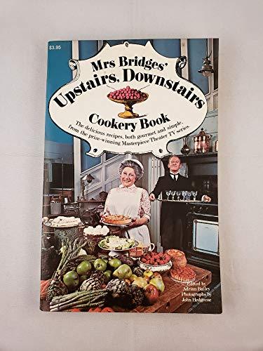 Mrs Bridges' Upstairs, Downstairs Cookery Book: Adrian Bailey