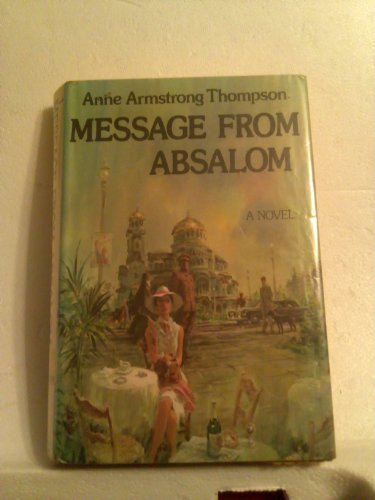 9780671220679: Message from Absalom