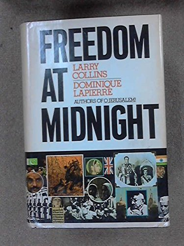 Freedom at Midnight: Collins, Larry and Lapierre, Dominique
