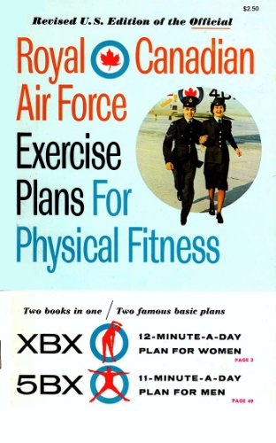 9780671220969: Royal Canadian Air Force Exercise Plans for Physical Fitness, Two Books in One: XBX / 5BX (Revised U.S. Edition)