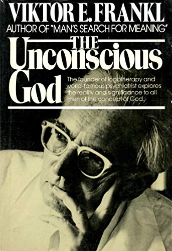 9780671220990: The Unconscious God: Psychotherapy and Theology