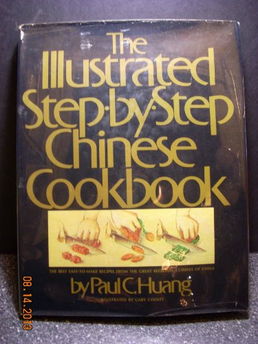 The Illustrated Step-By-Step Chinese Cookbook