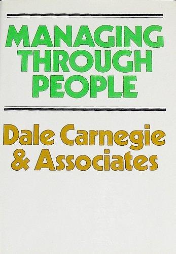 Managing through people: Dale Carnegie & Associates