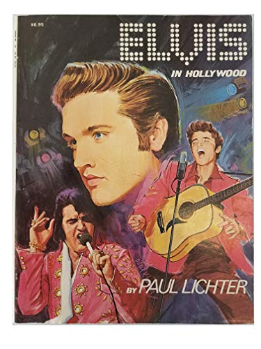 ELVIS IN HOLLYWOOD: LITCHER, PAUL