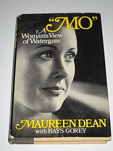[signed] Mo: A Woman's View of Watergate