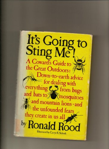 It's Going to Sting Me!: Ronald Rood