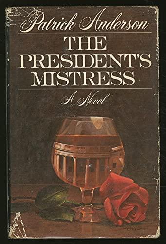 9780671221942: The President's Mistress