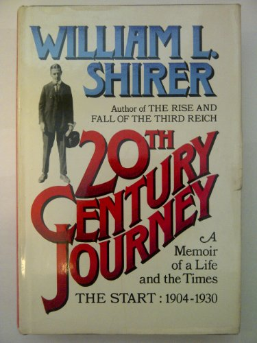 9780671221959: 20th Century Journey: A Memoir of A Life and The Times - The Start 1904-1930